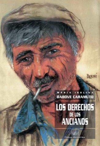 9789875072220: Los Derechos de Los Ancianos (Spanish Edition)