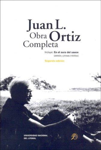 9789875085848: Juan L. Ortiz. Obra Completa (Spanish Edition)