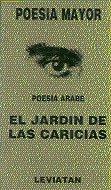 9789875140462: Poesia Arabe - El Jardin de Las Caricias