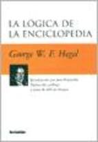 La Logica de La Enciclopedia (Spanish Edition) (9789875140776) by Georg Wilhelm Friedrich Hegel