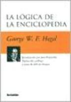 9789875140776: La Logica de La Enciclopedia (Spanish Edition)