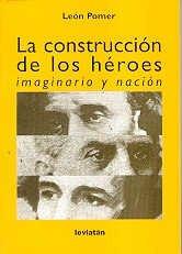 9789875140868: La Construccion de Los Heroes: Imaginario y Nacion