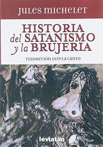 HISTORIA DEL SATANISMO Y LA BRUJERÍA: Jules Michelet