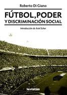 9789875141681: FUTBOL PODER Y DISCRIMINACION SOCIAL
