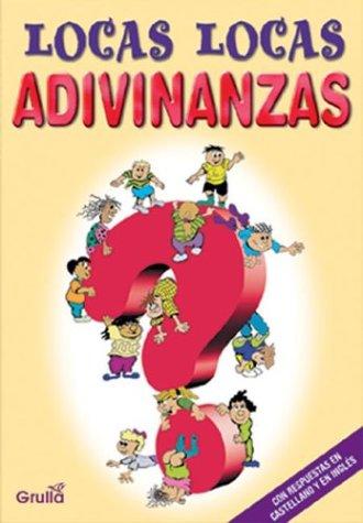 9789875201057: Locas Locas Adivinanzas (Spanish Edition)