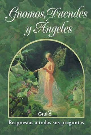 Gnomos, duendes y angeles / Gnomes, goblins and angels (Spanish Edition): Reisel, Claudio A.