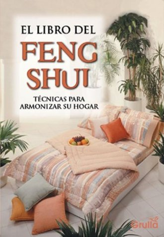 El libro de feng shui the book of feng shui spanish - Libros feng shui ...