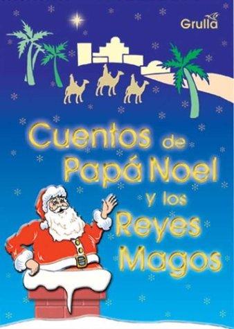 9789875201538: Cuentos De Papa Noel Y Los Reyes Magos / Stories of Santa Claus and the Three Kings (Spanish Edition)