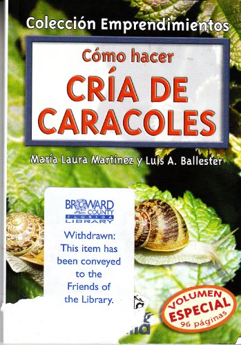 9789875202108: Como Hacer Cria De Caracoles/How to Raise Snails (Emprendimientos)
