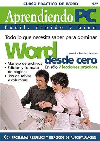 MS Word Curso Practico: Aprendiendo PC, en Espanol / Spanish (Spanish Edition): Serantes, ...