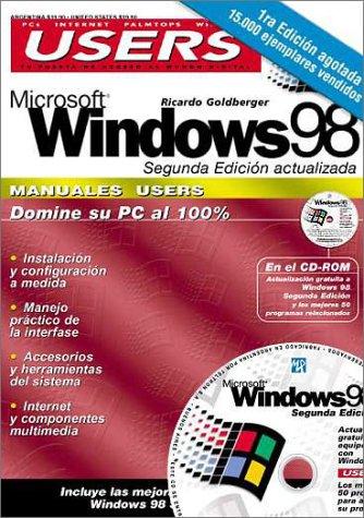 9789875260412: MS Windows 98 Segunda Edicion Manual del Usuario con CD-ROM: Manuales Users, en Espanol / Spanish (PC Users; La Computacion Que Entienden Todos) (Spanish Edition)