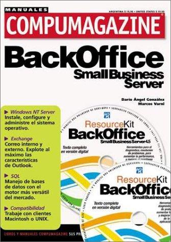 BackOffice Small Business Server 4.5: Manual de: Varni, Marcos; Ediciones,