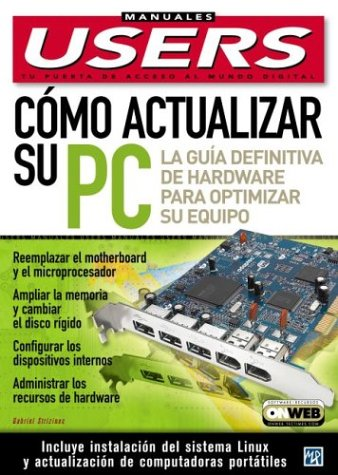 Como Actualizar su PC: Manuales Users, en: Gabriel Strizinec; MP