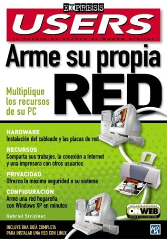 Arme Su Propia Red: Users Express, en: MP Ediciones, Gabriel
