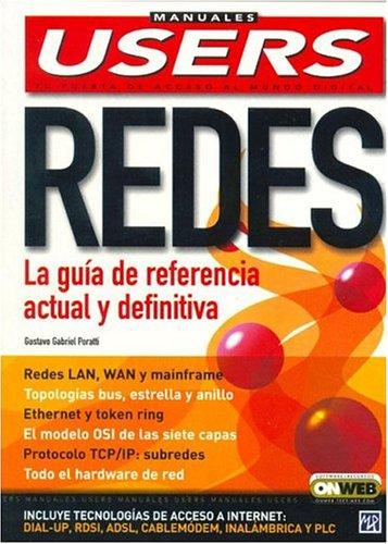 Redes: La Guia De Referencia (Manuales Users)