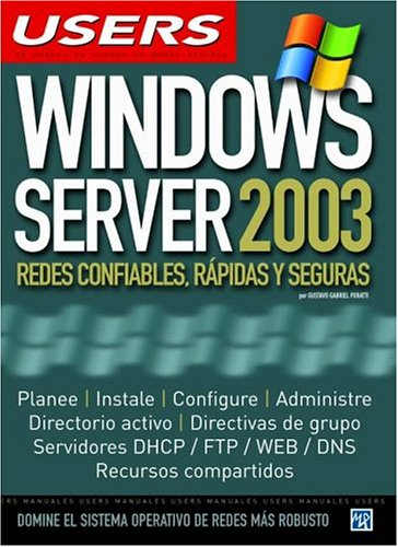 9789875262393: Microsoft Windows Server 2003: Manuales Users, en Español / Spanish (Spanish Edition)