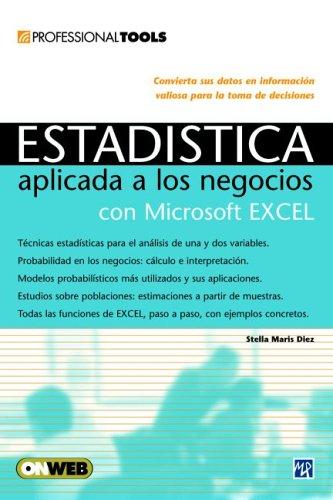 9789875262577: Estadistica aplicada a los Negocios utilizando Microsoft Excel: Professional Tools, en Español / Spanish (Users Express) (Spanish Edition)