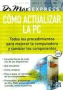 9789875263062: Como Actualizar La Pc/how to Update Your PC (Spanish Edition)