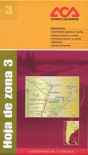 9789875290716: Corrientes / Chaco / Formosa / Misiones / Santa Fe Map ACA Zona 3 (Spanish Edition)
