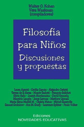 9789875380219: FILOSOFIA PARA NIÑOS Discusiones y P