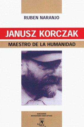 9789875380431: Janusz Korczak, Maestro de la Humanidad