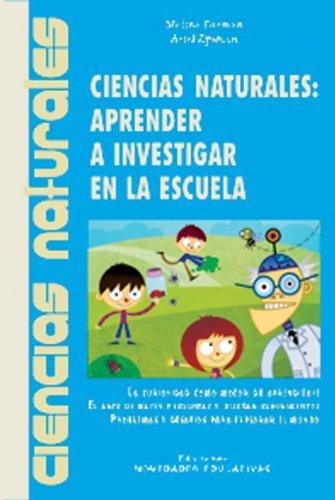 9789875380493: Ciencias Naturales: Aprender a Investigar En La Escuela (Spanish Edition)