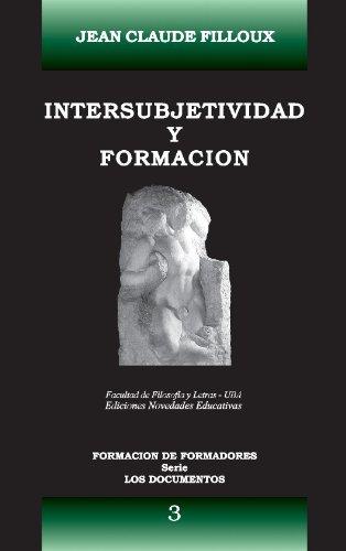 9789875381087: Intersubjetividad y Formacion (Spanish Edition)