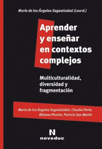 9789875381568: Aprender y Ensenar En Contextos Complejos (Spanish Edition)