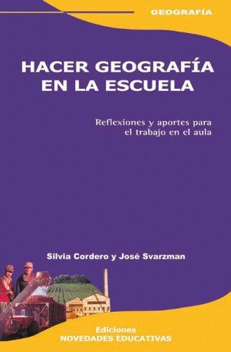 9789875381933: Hacer Geograf?a En La Escuela
