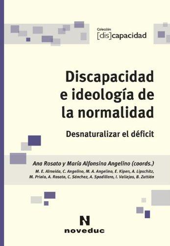 9789875382480: DISCAPACIDAD E IDEOLOGIAS D/NORMALID