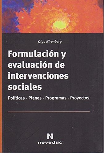 Formulación y evaluación de intervenciones sociales :