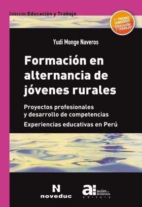 9789875384101: Formacion En Alternancia De Jovenes Rurales