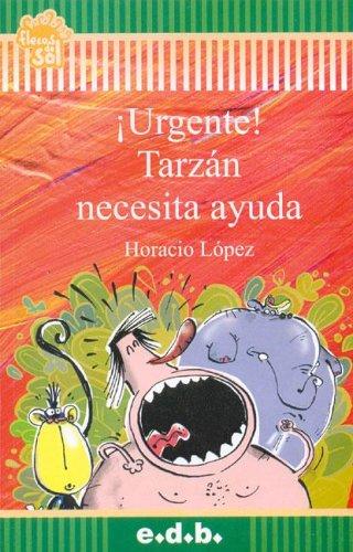 9789875410800: Urgente! Tarzan Necesita Ayuda (Spanish Edition)