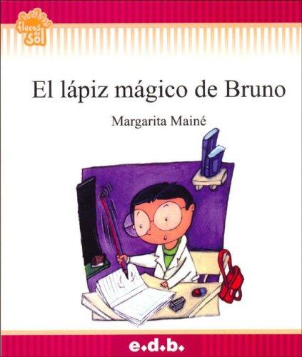 9789875411104: El Lapiz Magico de Bruno (Spanish Edition)