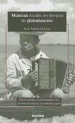 9789875451223: Musicas Locales en Tiempos de Globalizacion (Enciclopedia Latinoamericana de Sociocultura y Comunicacion) (Spanish Edition)