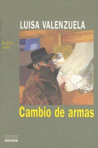 9789875451797: Cambio de Armas (Coleccion La Otra Orilla) (Spanish Edition)