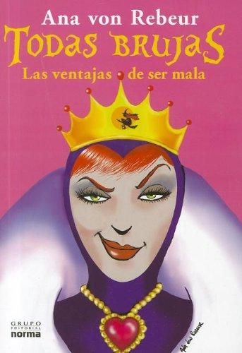 9789875452800: Todas Brujas Las ventajas de ser mala (Spanish Edition)