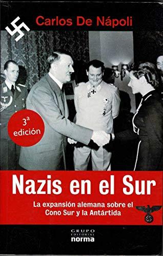 Nazis En El Sur (Spanish Edition): de Napoli, Carlos
