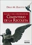 9789875455399: MIL Y UNA CURIOSIDADES DEL CEMENTERIO DE LA RECOLETA, LAS (Spanish Edition)