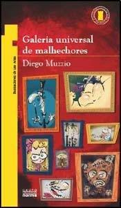 GALERIA DE MALHECHORES (Spanish Edition): MUZZIO DIEGO