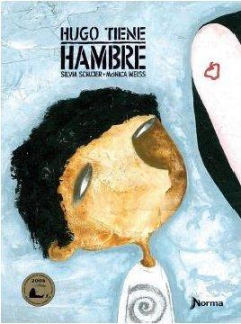 9789875456747: Hugo Tiene Hambre
