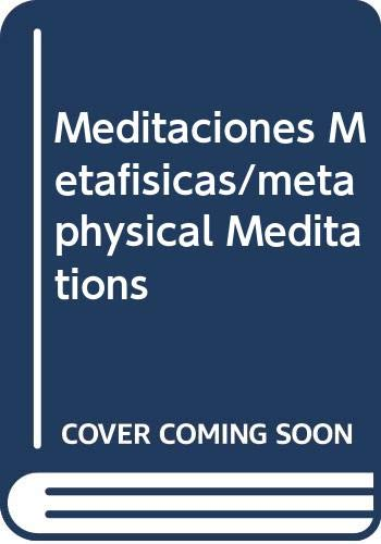 9789875460560: Meditaciones Metafisicas/metaphysical Meditations (Spanish Edition)