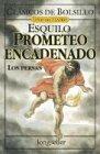 Prometeo Encadenado - Los Persas (Spanish Edition): Esquilo