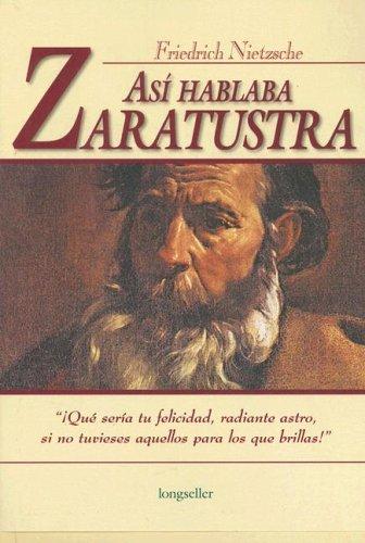 Así hablaba Zaratustra (Clasicos Elegidos) (Spanish Edition) (9789875501492) by Friedrich Wilhelm Nietzsche