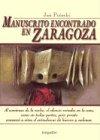 9789875502895: Manuscrito encontrado en Zaragoza