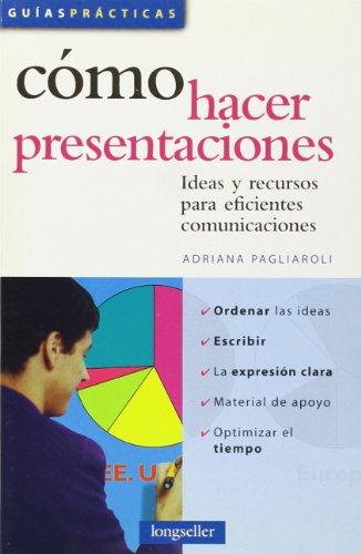 9789875503366: Como hacer presentaciones / How to Make Presentations: Ideas Y Recursos Para Eficientes Comunicaciones (Spanish Edition)