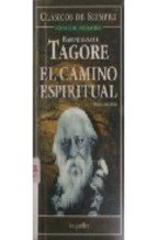 El Camino Espiritual/ the Spiritual Path (Clasicos: Rabindranath Tagore