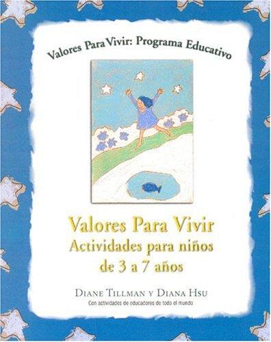 Valores Para Vivir/ 3 a 7 Anos/: Diane Tillman ydiana