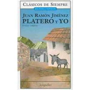 Platero y yo/ Platero & I (Clasicos: Juan Ramon Jimenez