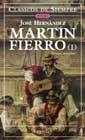 Martin Fierro (I) (Clasicos De Siempre) (Spanish: Jose Hernandez